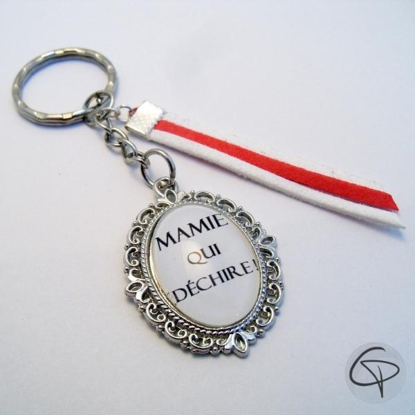 Porte-clef Mamie qui déchire !