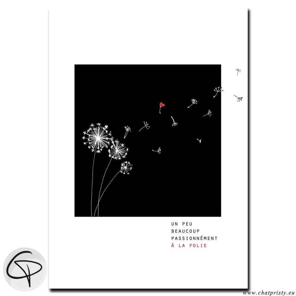 Affiche fleurs de pissenlit un peu beaucoup passionnément à la folie