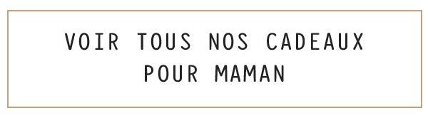 Cadeaux pour les mamans